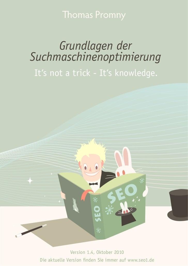 It's not a trick - It's knowledge.                Version 1.4, Oktober 2010 Die aktuelle Version finden Sie immer auf www....