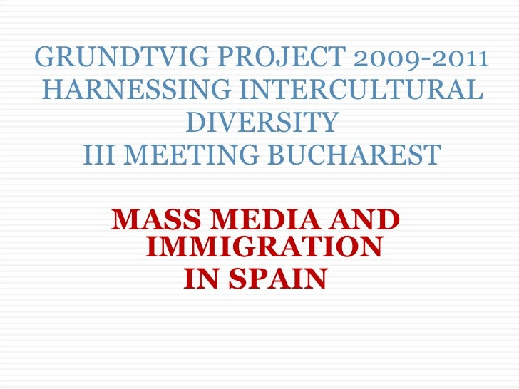 "Presentation from the Spanish Partners about ""Mass Media and Immigration in Spain"""