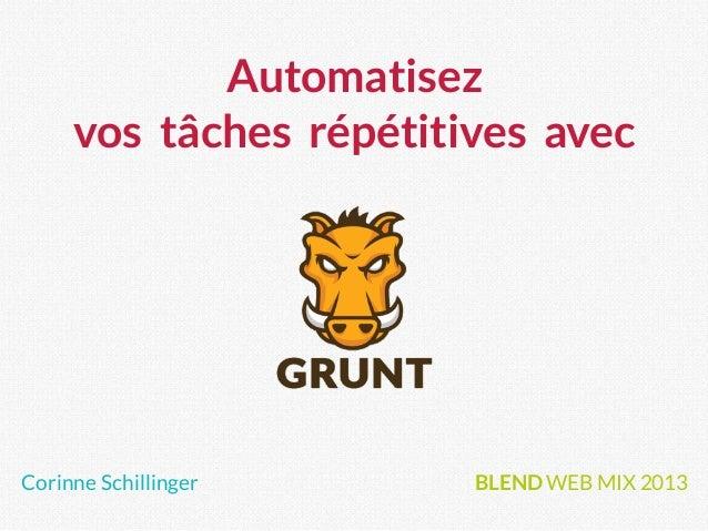 Automatisez vos tâches répétitives avec Corinne Schillinger BLEND WEB MIX 2013