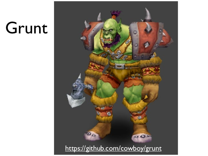 Grunt        https://github.com/cowboy/grunt