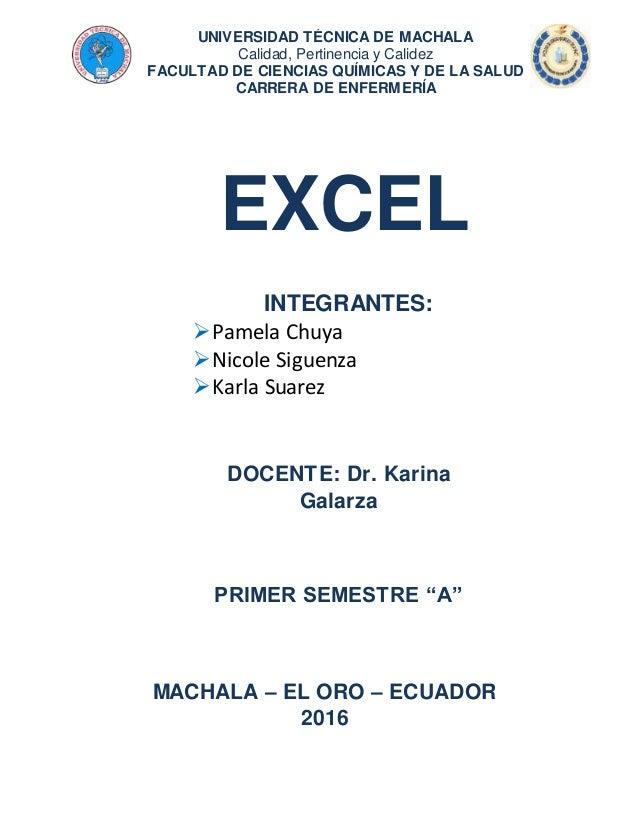 UNIVERSIDAD TÉCNICA DE MACHALA Calidad, Pertinencia y Calidez FACULTAD DE CIENCIAS QUÍMICAS Y DE LA SALUD CARRERA DE ENFER...