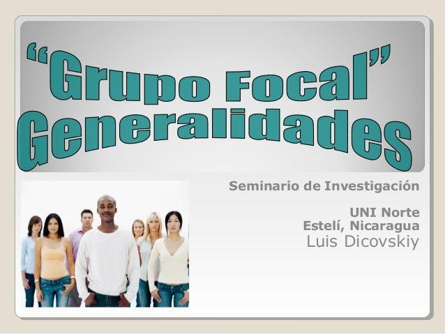 Seminario de InvestigaciónUNI NorteEstelí, NicaraguaLuis Dicovskiy