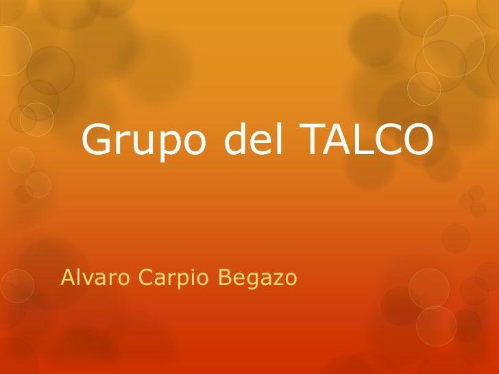 Grupo del TALCOAlvaro Carpio Begazo