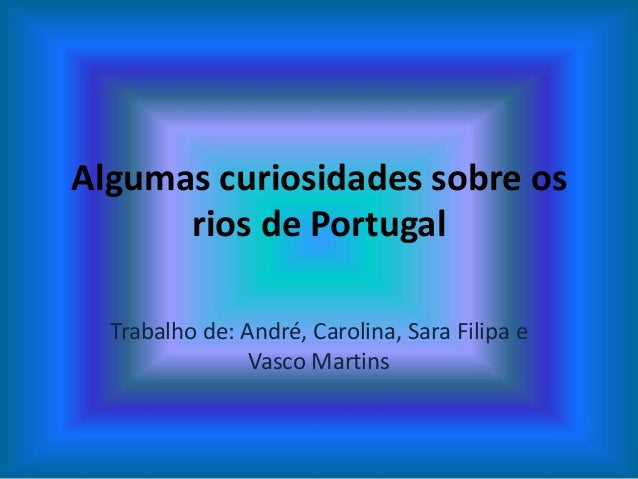 Grupo 1 - Rios de Portugal