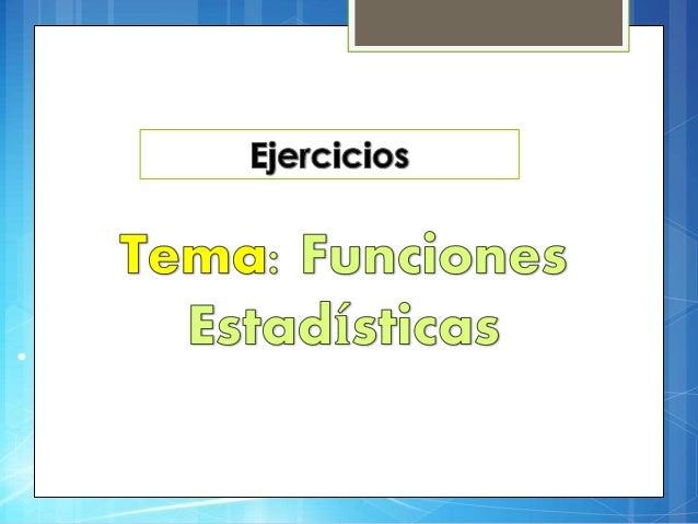Ejercicio 1: Función (CONTAR.SI)