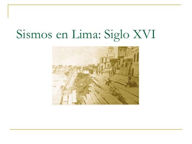 Sismos en Lima: Siglo XVI
