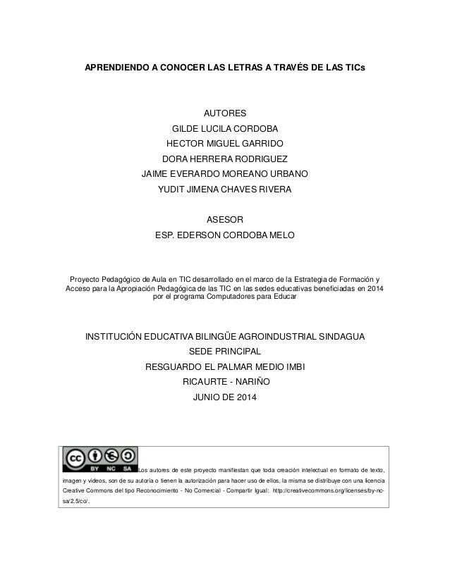 APRENDIENDO A CONOCER LAS LETRAS TRAVÉS DE TICs  AUTORES  GILDE LUCILA CORDOBA  HECTOR MIGUEL GARRIDO  DORA HERRERA RODRIG...