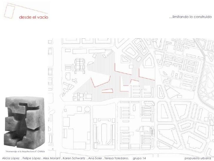 """…limitando lo construido<br />""""Homenaje a la Arquitectura II"""" Chillida<br />Alicia López  . Felipe López . Alex Moran..."""