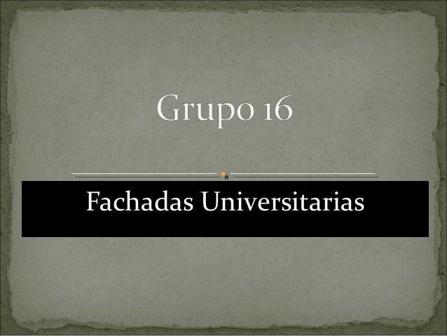 Fachadas Universitarias