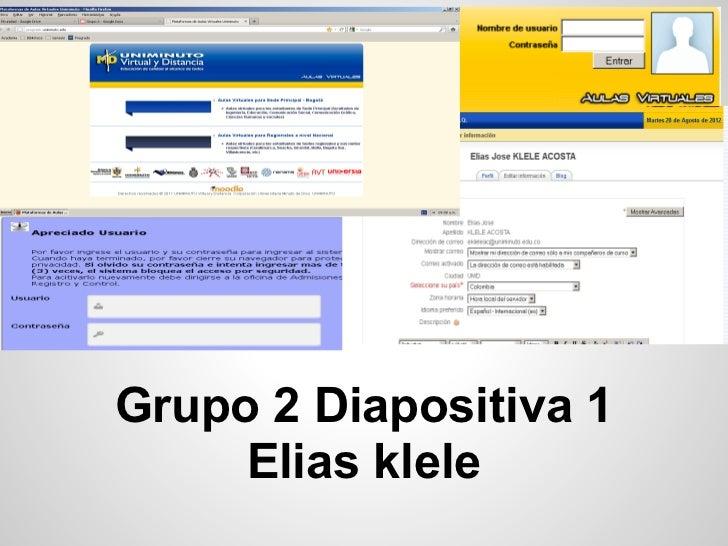 Grupo 2 Diapositiva 1     Elias klele