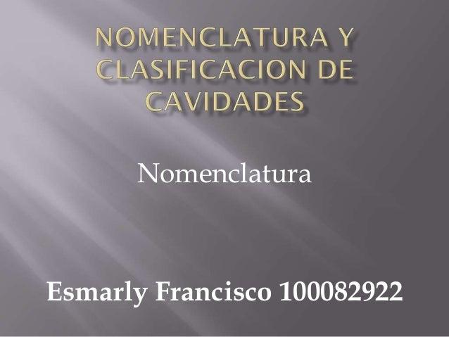 Nomenclatura  Esmarly Francisco 100082922
