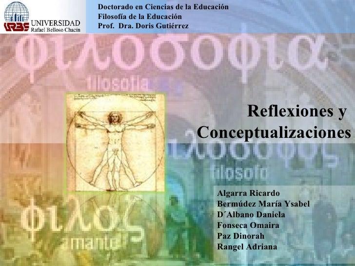 Reflexiones y  Conceptualizaciones:Filosofía
