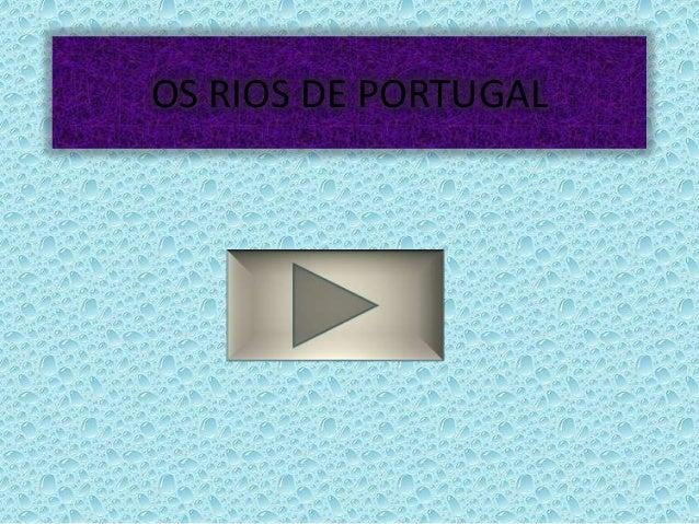 OS RIOS DE PORTUGAL