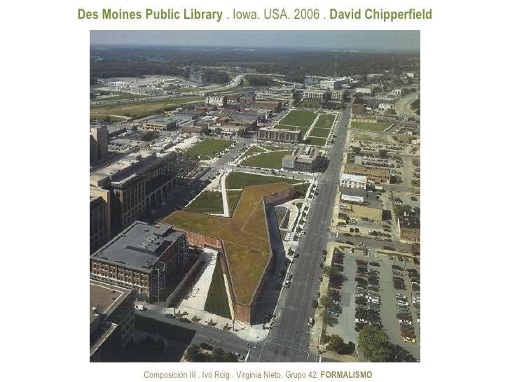 Des Moines Public Library . Iowa. USA. 2006 . David Chipperfield           Composición III . Ivó Roig . Virginia Nieto. Gr...