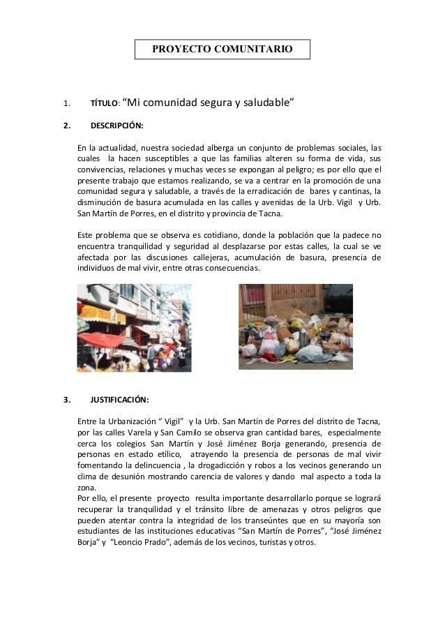 """PROYECTO COMUNITARIO  1.  TÍTULO: """"Mi  comunidad segura y saludable""""  2.  DESCRIPCIÓN: En la actualidad, nuestra sociedad ..."""