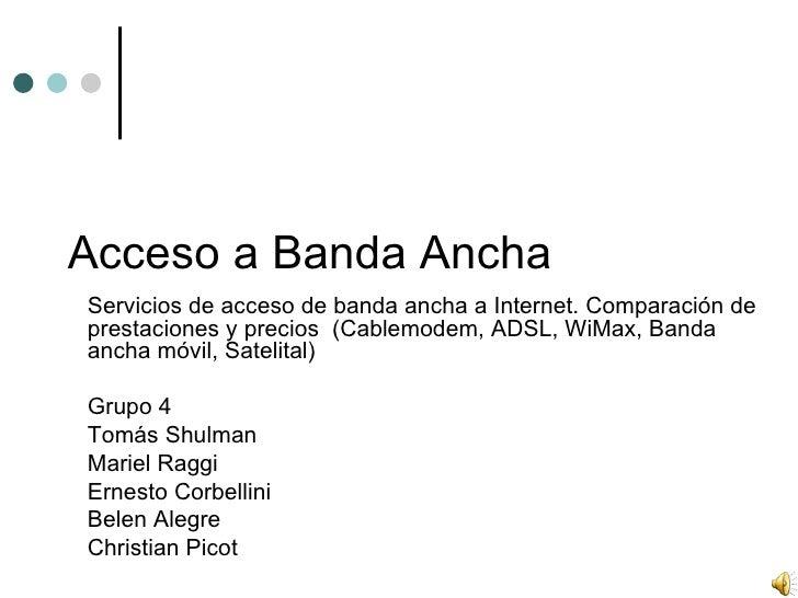 TP9 - Grupo 4 - Servicios de Banda Ancha