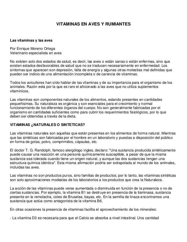VITAMINAS EN AVES Y RUMIANTES Las vitaminas y las aves Por Enrique Moreno Ortega Veterinario especialista en aves No exist...