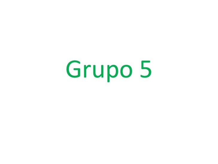 Grupo 5<br />