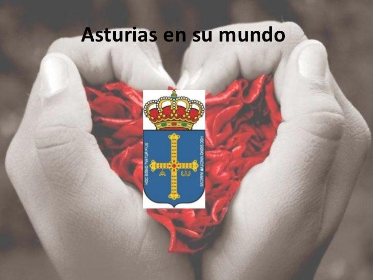 Asturias en su mundo
