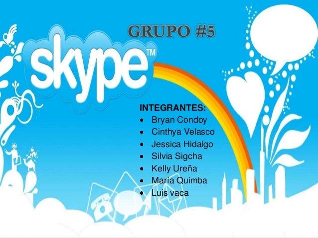 Grupo #5 M6 Skype