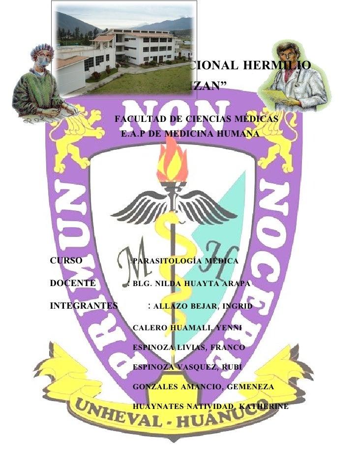 """""""UNIVERSIDAD NACIONAL HERMILIO                     VALDIZAN""""            FACULTAD DE CIENCIAS MÉDICAS               E.A.P D..."""