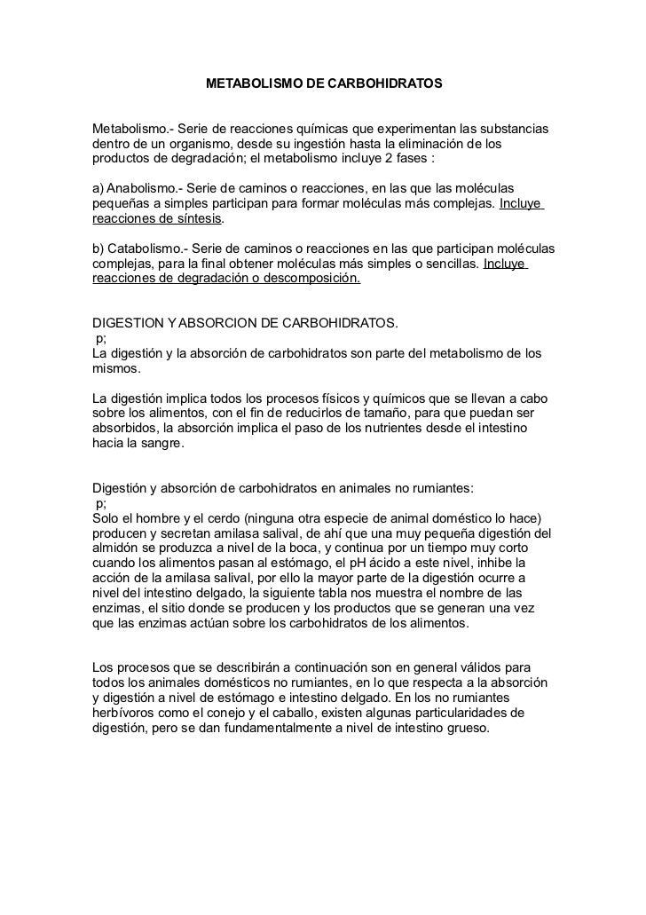 METABOLISMO DE CARBOHIDRATOSMetabolismo.- Serie de reacciones químicas que experimentan las substanciasdentro de un organi...