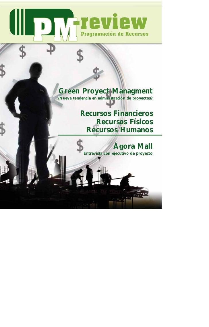 Green Proyect Managment¿Nueva tendencia en administración de proyectos?           Recursos Financieros               Recur...