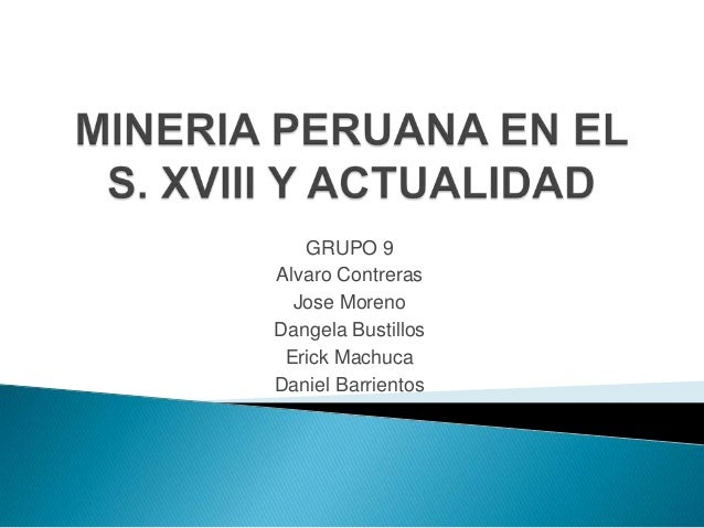 GRUPO 9 Alvaro Contreras Jose Moreno Dangela Bustillos Erick Machuca Daniel Barrientos