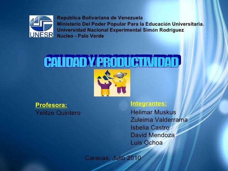 Rep ú blica Bolivariana de Venezuela Ministerio Del Poder Popular Para la Educaci ó n Universitaria. Universidad Nacional ...