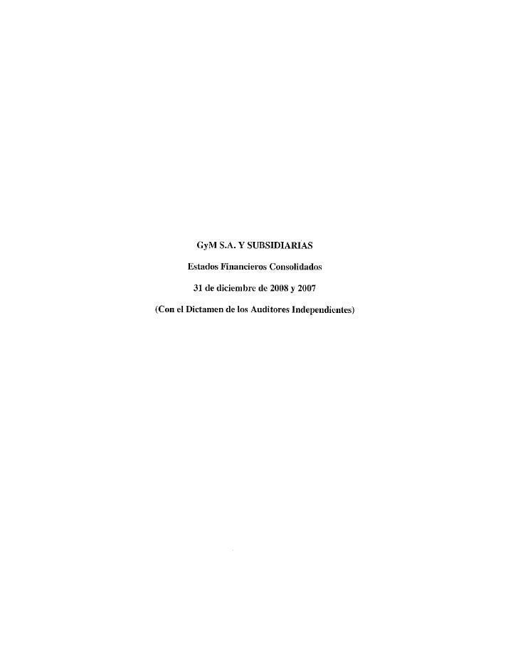 Grupo alberto,johana,paulo,victor,roger   03 estados financieros consolidados 31-12-2008 y 31-12-2007