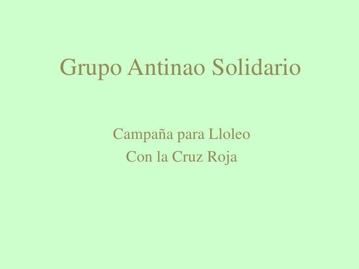 Grupo Antinao Solidario<br />Campaña para Lloleo <br />Con la Cruz Roja<br />