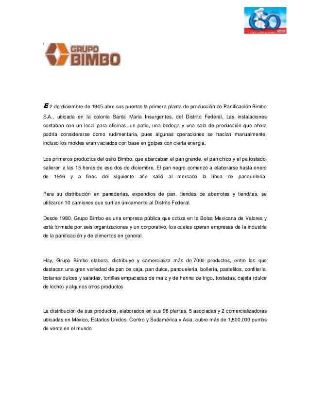 i  El 2 de diciembre de 1945 abre sus puertas la primera planta de producción de Panificación Bimbo S.A., ubicada en la co...