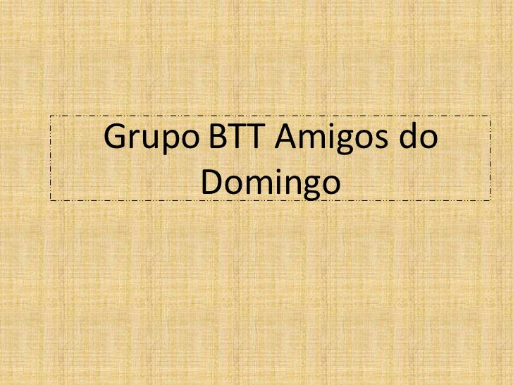 Grupo BTT Amigos do     Domingo