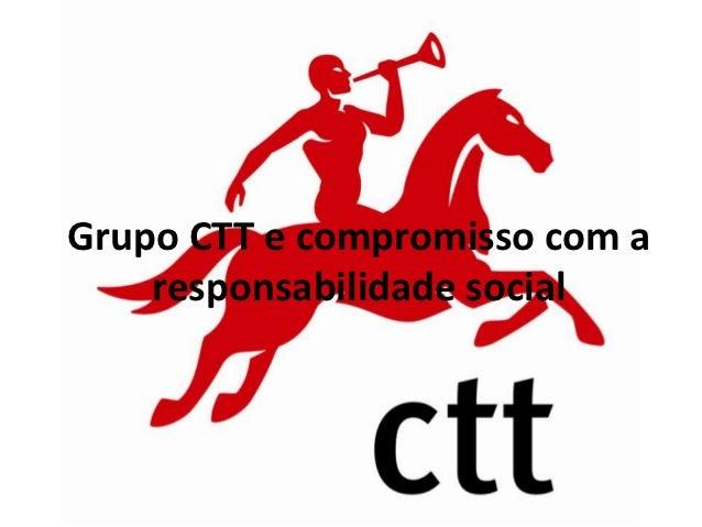 Grupo CTT e compromisso com a    responsabilidade social