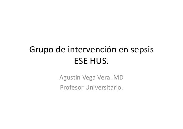 Grupo de intervención en sepsis ese hus. nov 2013. pato infec wq sepsis
