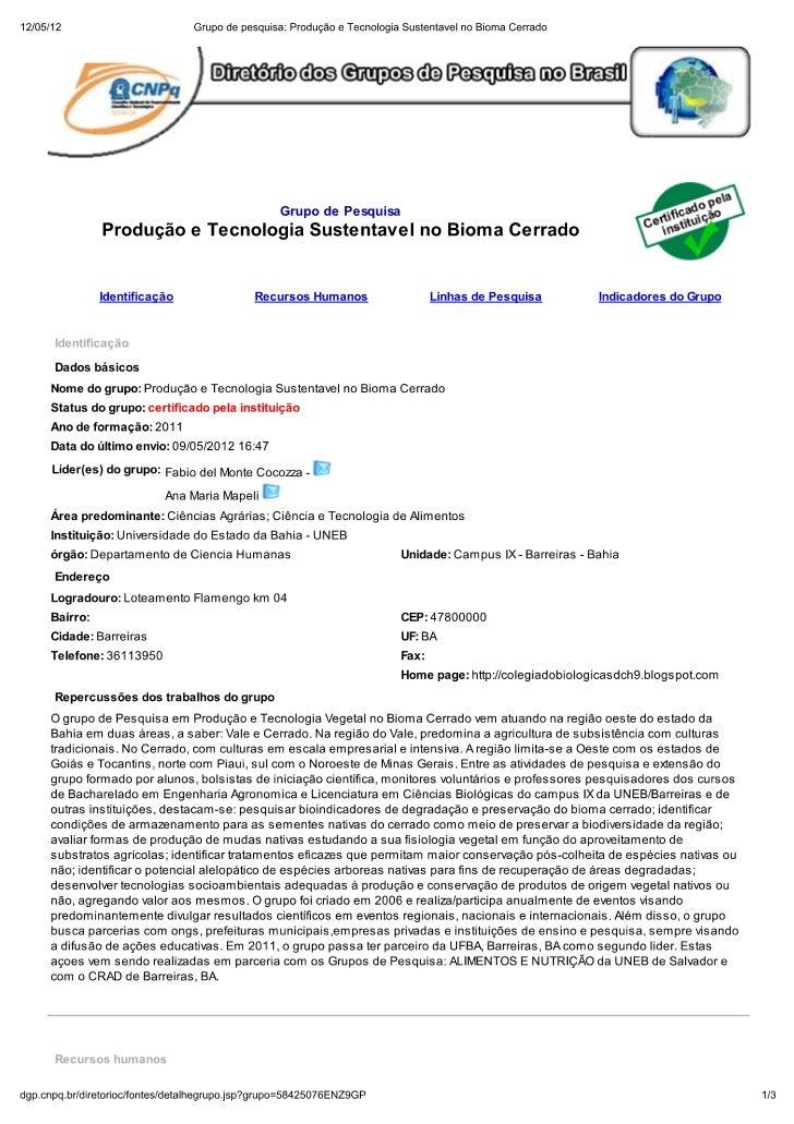 (Grupo de pesquisa  produção e tecnologia sustentavel no bioma cerrado)