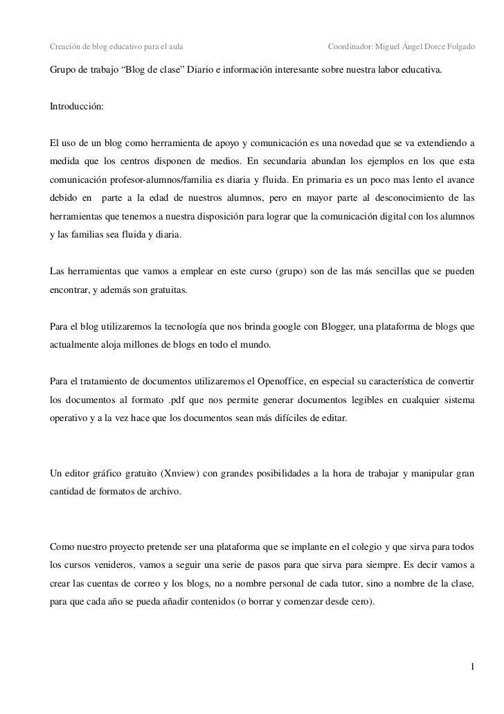 Creacióndeblogeducativoparaelaula                                           Coordinador:MiguelÁngelDorceFolgadoG...