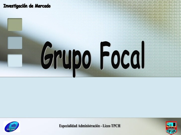 Especialidad Administración - Liceo TPCH Grupo Focal Investigación de Mercado