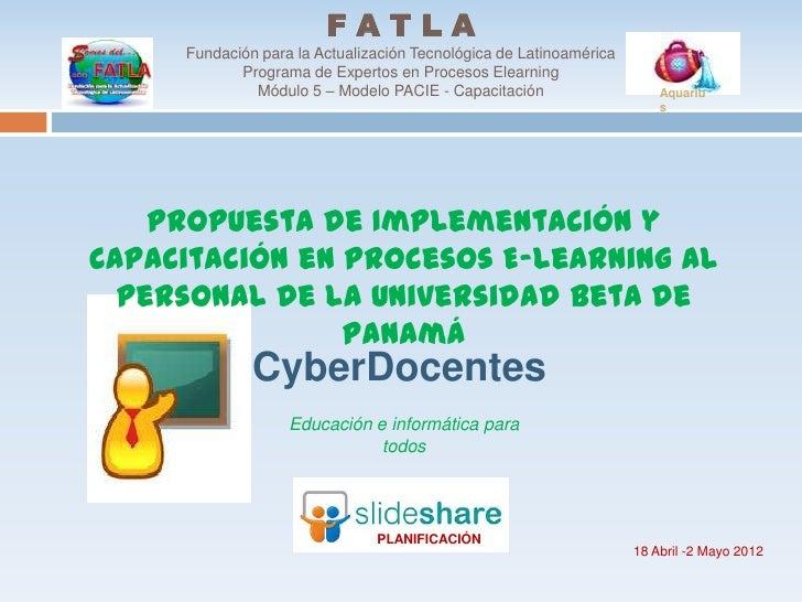 FATLA     Fundación para la Actualización Tecnológica de Latinoamérica            Programa de Expertos en Procesos Elearni...