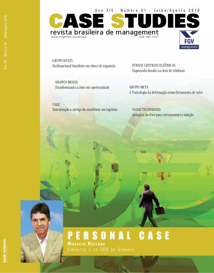 Ano XIV . Número 81 . Julho/Agosto 2010                                          Case StudiesAno XIV . Número 81 . Julho/A...