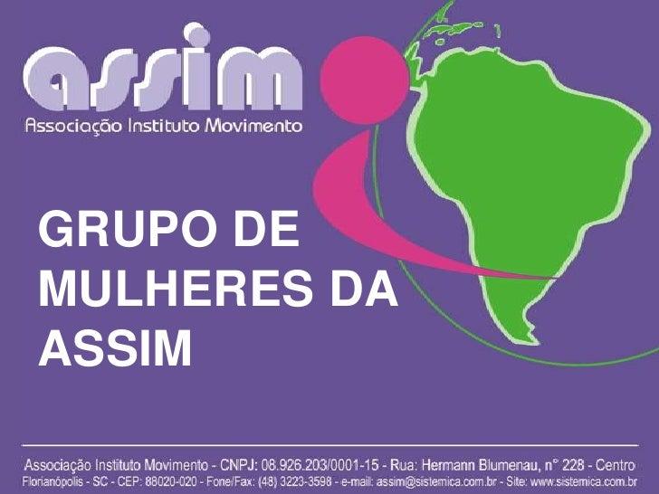 GRUPO DE MULHERES DA ASSIM<br />