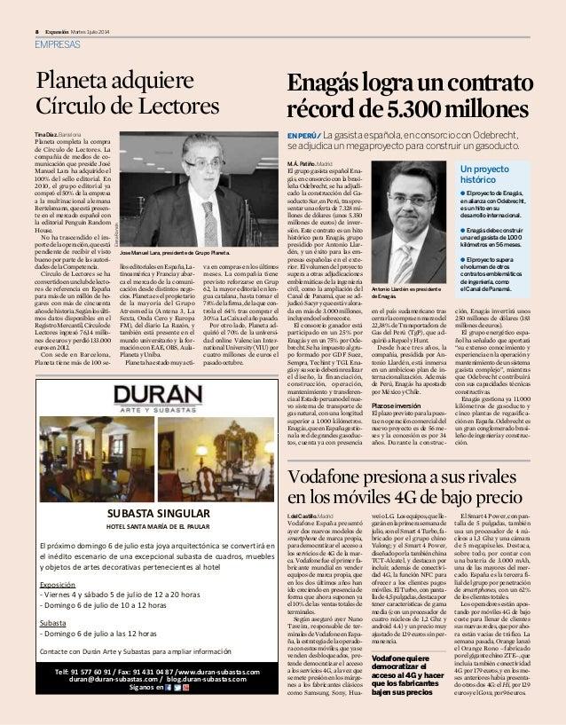 EMPRESAS Martes 1 julio 20148 Expansión TinaDíaz.Barcelona Planeta completa la compra de Círculo de Lectores. La compañía ...