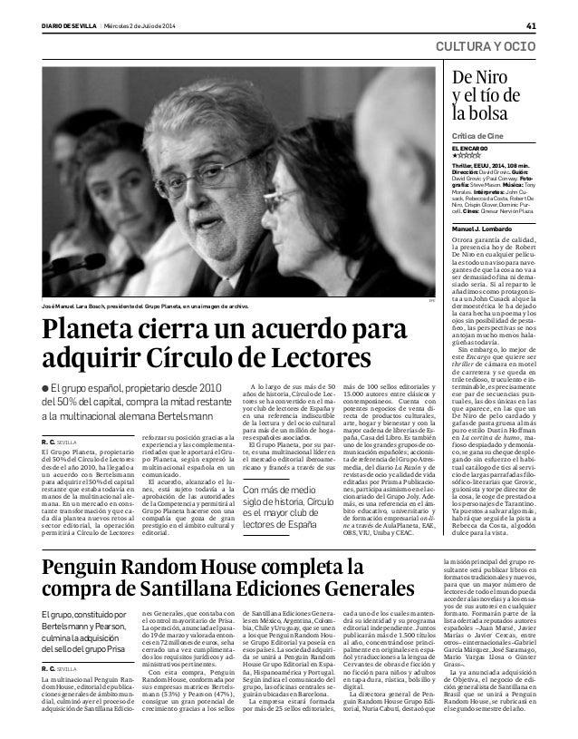 CULTURA Y OCIO DIARIO DE SEVILLA | Miércoles2 de Julio de 2014 41 R. C. SEVILLA El Grupo Planeta, propietario del 50% del ...