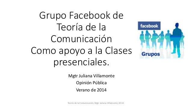 Grupos de teoría de la comunicación  en facebook verano 2014
