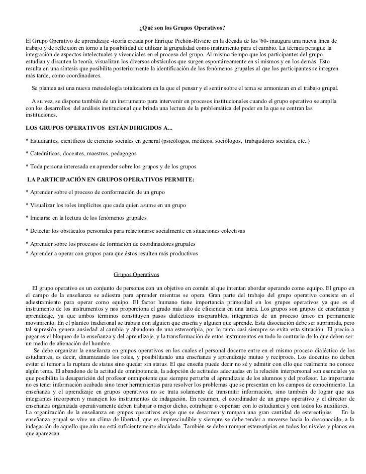 ¿Qué son los Grupos Operativos?El Grupo Operativo de aprendizaje -teoría creada por Enrique Pichón-Rivière en la década de...