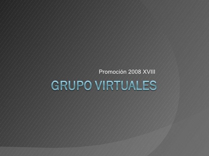 Promoción 2008 XVIII