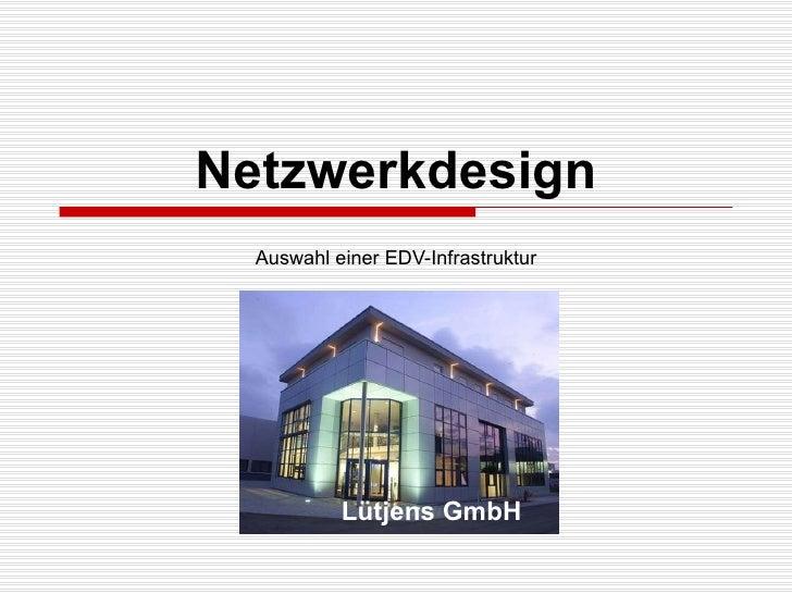 Netzwerkdesign Auswahl einer EDV-Infrastruktur Lütjens GmbH