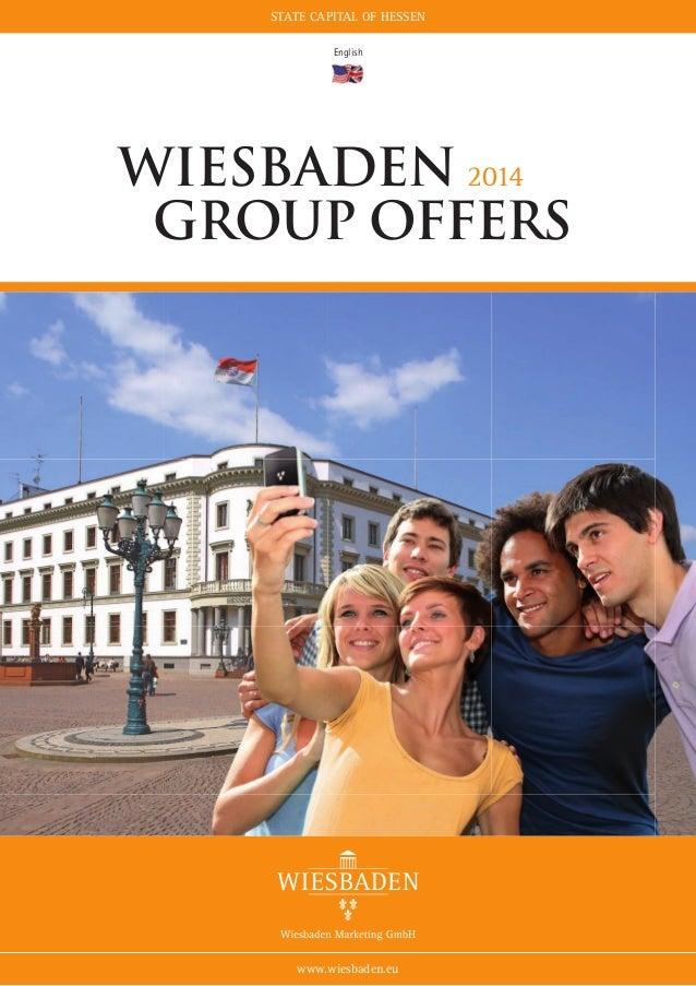 state capital of hessen English  Wiesbaden 2014 Group offers  www.wiesbaden.eu