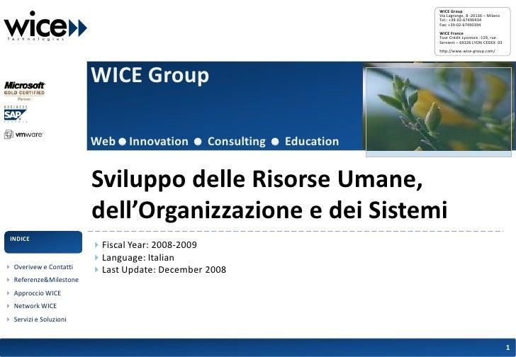 WICE Group                                                                   Via Lagrange, 8 -20136 – Milano              ...