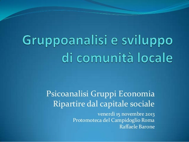 Gruppoanalisi e sviluppo di comunità locale